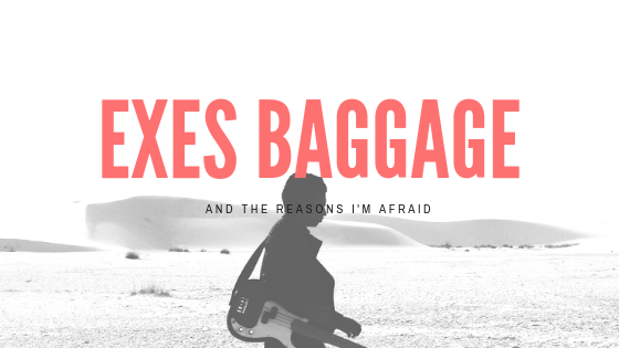 EXES BAGGAGE: A MovieReview